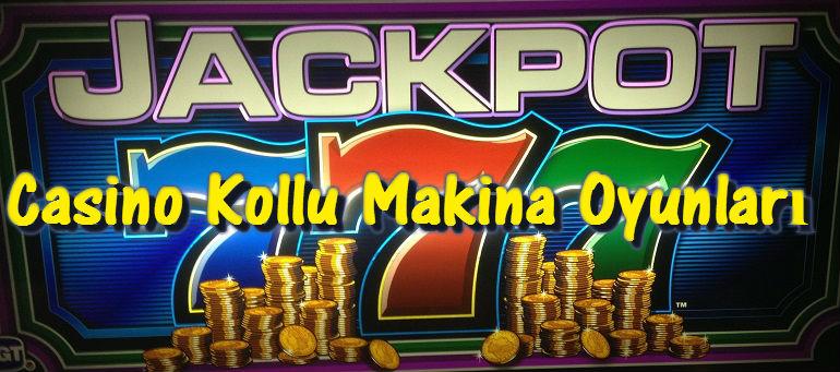 Casino Kollu Makina Oyunları